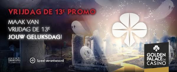 Promotie Vrijdag de 13de - GoldenPalace.be