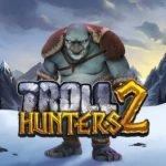 Troll Hunter 2 Unibet.be