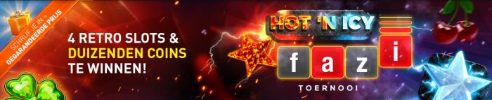 Hot 'n Icy Fazi toernooi online Casino 777 Jackpot gegarandeerde prijs Geldkluis tokens videoslots Retro